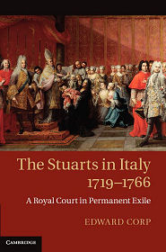 The Stuarts In Italy 1719 1766 A Royal Court In